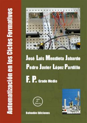 Automatización en los Ciclos Formativos G.M. 2 Ed.