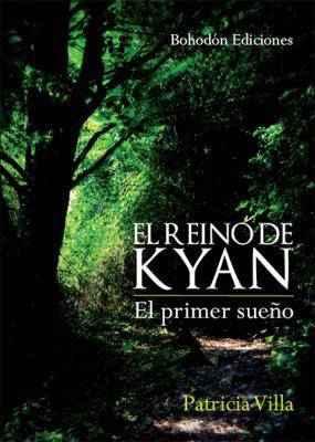 El Reino de Kyan (El primer sueño)