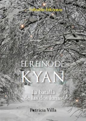El Reino de Kyan. La batalla de las dos lunas