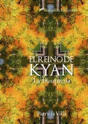 El Reino de Kyan. (La búsqueda)