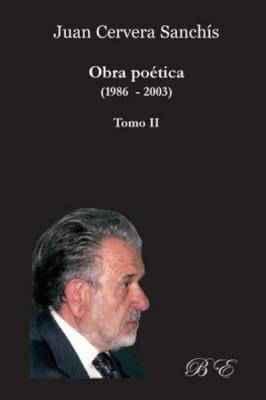 Juan Cervera Sanchís. Obra poética. Tomo II