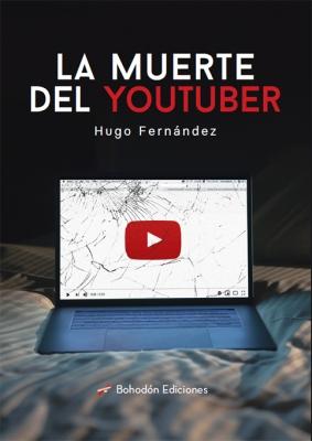 La muerte del youtuber