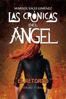 Las crónicas del ángel. El retorno (2º ed.)