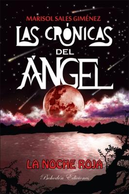 Las crónicas del ángel. La noche roja (6ª ed.)
