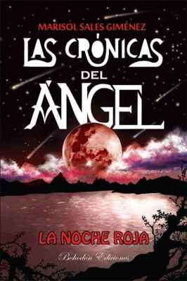 Las crónicas del ángel. La noche roja (quinta edición)