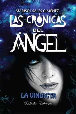Las crónicas del ángel. La vindicta (2ªed.)