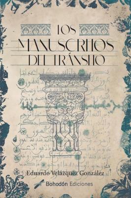 Los manuscritos del tránsito