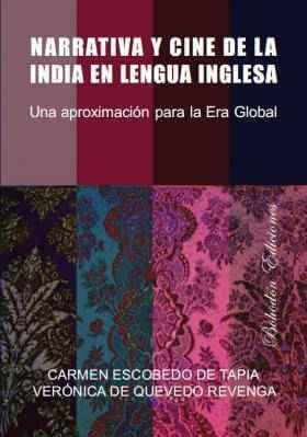 Narrativa y cine de la India en lengua inglesa