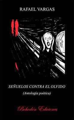 Señuelos contra el olvido (Antología)